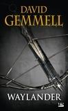 David Gemmell - Waylander.