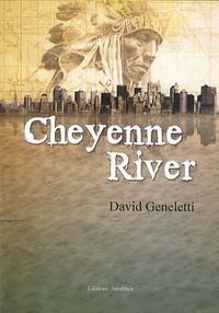 David Geneletti - Cheyenne River.