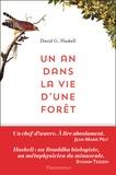 David George Haskell - Un an dans la vie d'une forêt.
