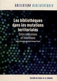David-Georges Picard - Les bibliothèques dans les mutations territoriales - Entre évolutions et inventions.