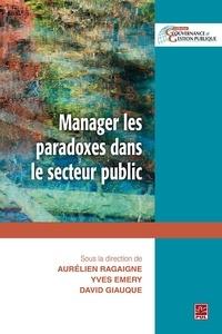 David Giauque - Manager les paradoxes dans le secteur public.