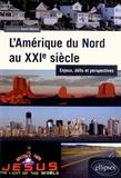 David Giband - L'Amérique du Nord au XXIe siècle - Enjeux, défis et perspectives.
