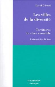 David Giband - Les villes de la diversité - Territoires du vivre ensemble.