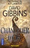 David Gibbins - Le Chandelier d'Or.