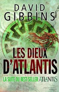 David Gibbins - Les dieux d'atlantis.