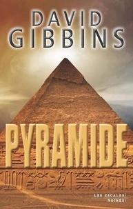 David Gibbins - Pyramide.
