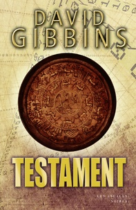 David Gibbins - Testament.