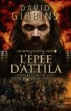 David Gibbins - Total War Rome  : L'épée d'Attila.