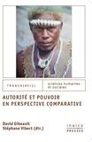 David Gibeault et Stéphane Vibert - Autorité et pouvoir en perspective comparative.