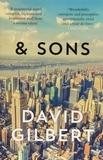 David Gilbert - & (And) Sons.
