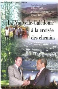 David Gilbert et Dominique Guillaud - La Nouvelle-Calédonie à la croisée des chemins: 1989-1997.
