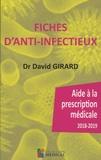 David Girard - Fiches d'anti-infectieux - Aides à la prescription médicale.