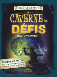 David Glover - La caverne des énigmes.