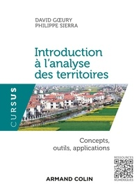 David Goeury et Philippe Sierra - Introduction à l'analyse des territoires - Concepts, outils, applications.