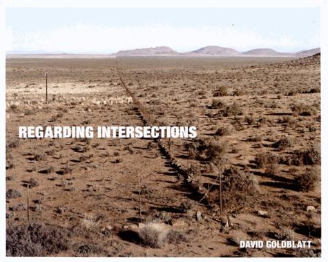 David Goldblatt et Michael Stevenson - Regarding Intersections.