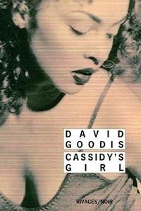 David Goodis - Cassidy's Girl.