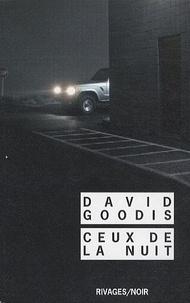 David Goodis - Ceux de la nuit.