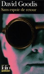 David Goodis - Sans espoir de retour.