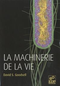 David Goodsell - La machinerie de la vie.