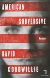 David Goodwillie - American Subversive.
