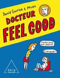 David Gourion et  Muzo - Docteur Feel Good.