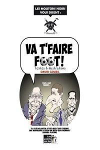 David Gouzil - Va t'faire foot !.