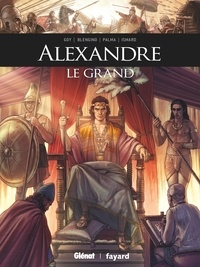David Goy et Luca Blengino - Alexandre le Grand.