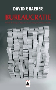 David Graeber - Bureaucratie.