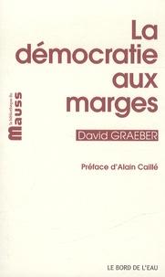 Ebook pour gmat télécharger La démocratie aux marges 9782356872968 par David Graeber iBook
