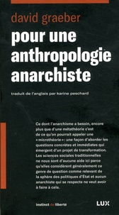 David Graeber - Pour une anthropologie anarchiste.
