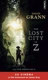 David Grann - La cité perdue de Z - Une expédition légendaire au coeur de l'Amazonie.