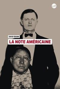 David Grann - La note américaine.