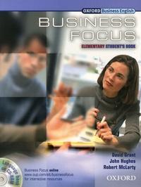 David Grant et John Hughes - Business Focus - Elementary Student's Book. 1 Cédérom