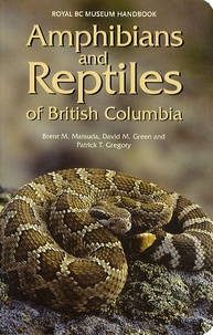 David Green - Amphibians and reptiles of British Columbia.
