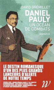 Deedr.fr Daniel Pauly, un océan de combats - Biographie Image