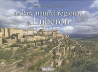 David Gressot - Le Parc naturel régional du Luberon.