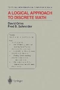 David Gries et Fred-B Schneider - A Logical Approach to Discrete Math.