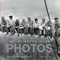 L'Histoire vraie des grandes photos- Tome 1 - David Groison |