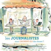 Histoiresdenlire.be Les journalistes nous cachent-ils des choses ? - 30 questions sur la presse et les médias Image