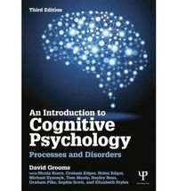 David Groome - An Introduction to Cognitive Psychology - Processes and Disorders.