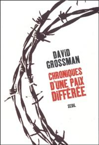David Grossman - Chroniques d'une paix différée.