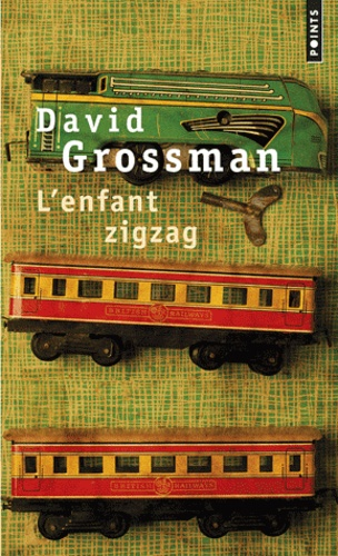 David Grossman - L'enfant zigzag.