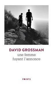 David Grossman - Une femme fuyant l'annonce.