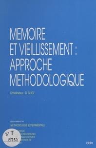 David Guez - Mémoire et vieillissement : approche méthodologique.