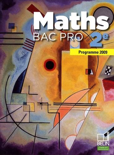 David Guillemeney et Frédéric Mellon - Maths 2e Bac pro - Programme 2009, petit format.