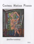 David Gullentops et Marie-Thérèse Pulvénis de Séligny - Cocteau, Matisse, Picasso méditerranéens - Musée Jean Cocteau, collection Séverin Wunderman.