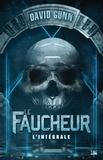 David Gunn - Les faucheurs L'intégrale : Le Faucheur ; Offensif ; Le jour des damnés.