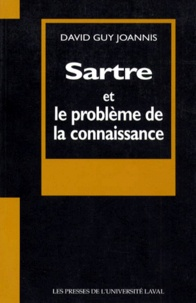David-Guy Joannis - SARTRE ET LE PROBLEME DE LA CONNAISSANCE.