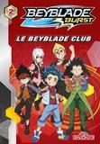 David Guyon - Beyblade Burst Tome 2 : Le beyblade club.