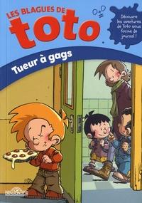 David Guyon - Les Blagues de Toto  : Tueur à gags.